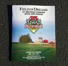 FIELD OF DREAMS OFFICIAL 25TH ANNIVERSARY FATHERS DAY WEEKEND PROGRAM 6/13-15/14