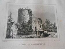 Gravure sur acier 1838 -  Tour de Boisruffin Dpt d'Eure et Loir