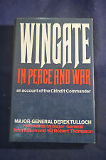 Wingate in Peace and War. The Chindit Commander