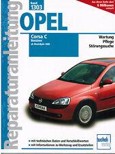 Book Repair manual Opel Corsa C Petrol from MJ 2000 - 2006 Tape 1303