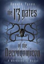 The 13 Gates of the Necronomicon A Workbook of Magic by Donald Tyson