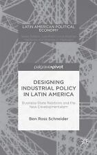 Latin American Political Economy: Designing Industrial Policy in Latin...