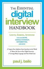The Essential Digital Interview Handbook: Lights, Camera, Interview: T-ExLibrary