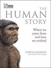 The Human Story: Where We Come from and How We Evolved, Charles Lockwood, New Bo