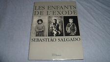 LES ENFANTS DE L'EXODE - Salgado - la martinière - 2000 - TBE