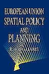 European Union Spatial Policy and Planning