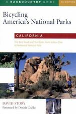 Bicycling America's National Parks: California: The Best Road and Trail Rides fr
