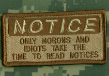 KANDAHAR WHACKER© JSOC MARSOC RAIDERS FORCE RECON NOTICE SSI: Only Morons/Idiots