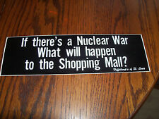 If Theres A Nuclear War What Will Happen to the Shopping  Sticker Decal Window