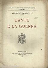 DANTESCA_MILITARIA_DANTE E LA GUERRA_BIONDOLILLO_SICILIA_GIRGENTI_CAMPOBASSO_'20