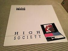 "IVAN O'RYAN - HIGH SOCIETY  12"" MAXI - ITALO DISCO - MAX"