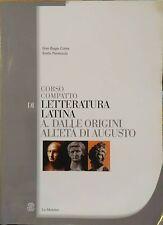Corso compatto di letteratura latina. Per le Scuole superiori Vol. A -  G.Conte