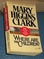 Where Are the Children? by Mary Higgins Clark COMBINE SHIP 10 $6.25* 0671741187