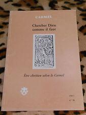CARMEL n° 56, 1990 - Chercher Dieu comme il faut