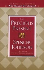 The Precious Present by Johnson M.D., Spencer