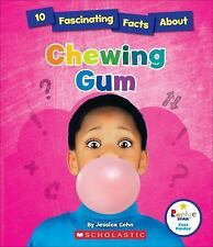 Rookie Star(tm)--Fact Finder: 10 Fascinating Facts about Chewing Gum by...