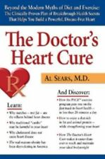 The Doctor's Heart Cure, Beyond the Modern Myths of Diet and Exercise: The Clini