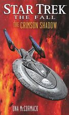UNA McCORMACK Star Trek The Fall - The Crimson Shadow (2013, Paperback)