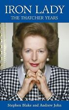 Iron Lady: The Thatcher Years, John, Andrew, Blake, Stephen, New Books