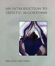 An Introduction to Genetic Algorithms (Complex Adaptive Systems) by Melanie Mit