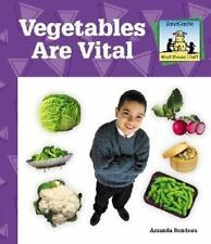 Vegetables Are Vital (What Should I Eat?)