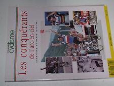 µµµ Miroir du Cyclisme Les Conquerants de l'Arc en Ciel Champion du Monde 1927..