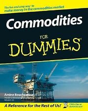 Commodities for Dummies by Amine Bouchentouf (2006, Paperback)