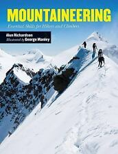 Mountaineering : Essential Skills for Hikers and Climbers by Alun Richardson...