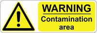 300 x 100 mm  WARNING - CONTAMINATION AREA health & safety signs/stickers