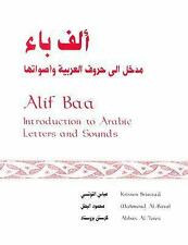 Alif Baa : Introduction to Arabic Letters and Sounds by Abbas Al-Tonsi,...