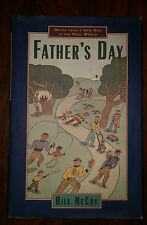 Father's Day : Notes from a Dad in the Real World by Bill McCoy and William.5205