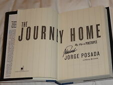 "Jorge Posada Yankees ""The Journey Home"" SIGNED Hardcover Book 1st Edition 2015"