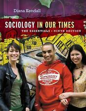 Sociology in Our Times: The Essentials-ExLibrary