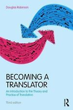 Becoming a Translator : An Introduction to the Theory and Practice of...