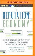 The Reputation Economy : How to Optimize Your Digital Footprint in a World...