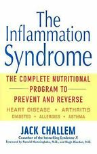 The Inflammation Syndrome: The Complete Nutritional Program to Prevent and Rever