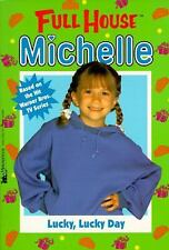 Lucky, Lucky Day (Full House Michelle), R.L. Stine, Good Book