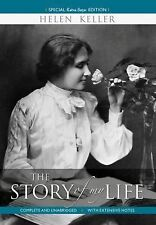 The Story of My LIFE by Helen Keller (2013, Paperback, Annotated)