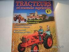 ** Tracteurs et monde agricole n°1 LE Renault D22 / Les Fiat Versatile