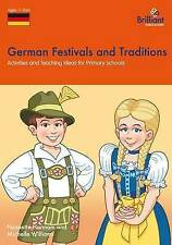 German Festivals and Traditions: Activities and Teaching Ideas for Primary...