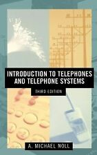 Introduction to Telephones & Telephone Systems 3rd Ed
