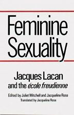 Feminine Sexuality: Jacques Lacan and the école freudienne, Jacques Lacan, Good