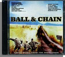 Great Blues From the Depression: Ball & Chain (2003) - New 15 Song V/A CD!