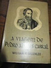 SCARCE A VIAGEM DE PEDRO ALVAREZ CABRAL W. GREENLEE PORTO EDN CA 1960S RARE!