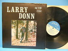 Larry Donn Gillihan 1971 LP Rockabilly Shelby Records 5330 Bono AR Honey Bun
