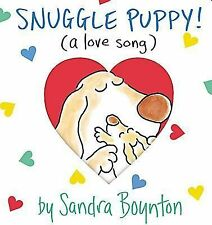SNUGGLE PUPPY Love Song Sandra Boynton BOARD BOOK Valentine's Day dogs childrens