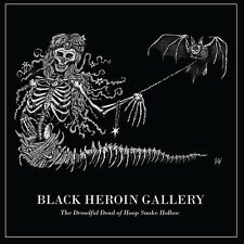 BLACK HEROIN GALLERY The dreadful Dead of Hoop Snake Hollow CD 2016