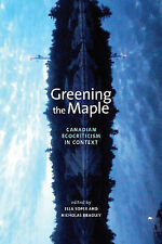 Greening the Maple (Energy, Ecology and Environment), Soper, E, Good, Paperback