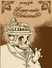 Jeremy Fish: Rome-antic Delusions, General, Art, Paperback, Printed Books, Evan