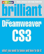 NEW BOOK Brilliant Dreamweaver CS3: What You Need to Know and How to Do it